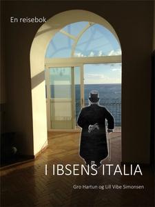 En reisebok I Ibsens Italia (ebok) av Gro Har