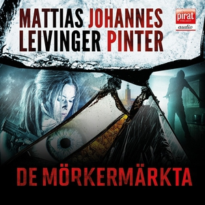 De mörkermärkta (ljudbok) av Johannes Pinter, M