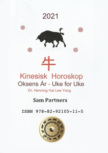Kinesisk Horoskop (ebok) av Henning Hai Lee Y