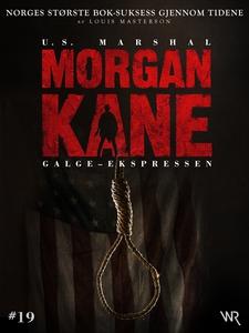 Morgan Kane 19: Galge-Ekspressen (ebok) av Lo
