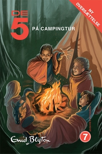 De 5 på campingtur (lydbog) af Enid B