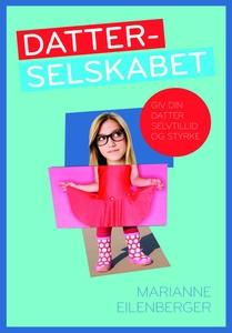 Datterselskabet (e-bog) af Marianne E