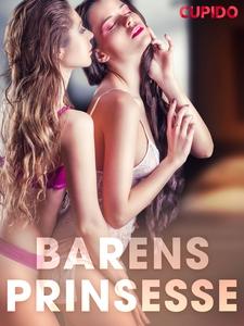 Barens prinsesse (ebok) av Cupido .