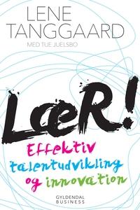 LÆR! (e-bog) af Lene Tanggaard, Tue J