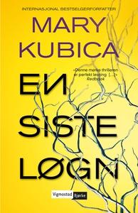 En siste løgn (ebok) av Mary Kubica