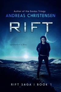 Rift (The Rift Saga, #1) (ebok) av Andreas Ch