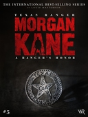 Morgan Kane in English 5: A Ranger's Honor