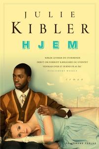 Hjem (e-bog) af Julie Kibler