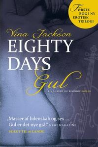 Eighty Days - Gul (e-bog) af Vina Jac