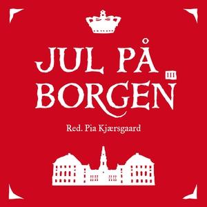 Jul på Borgen III (lydbog) af Pia Kjæ