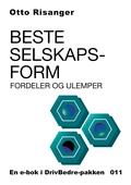 Beste selskapsform - Fordeler og ulemper