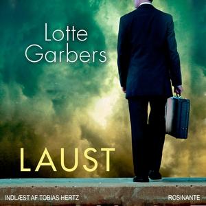 Laust (lydbog) af Lotte Garbers