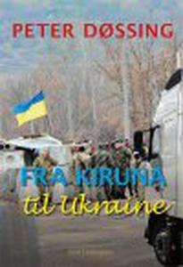 FRA KIRUNA TIL UKRAINE (e-bog) af Pet