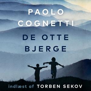 De otte bjerge (lydbog) af Paolo Cogn