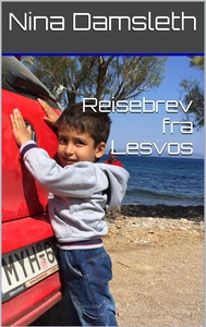 Reisebrev fra Lesvos (ebok) av Nina Damsleth