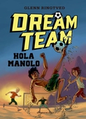 Dreamteam 3 - Hola Manolo
