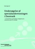 Undersøgelse af specialundervisningen i Danmark