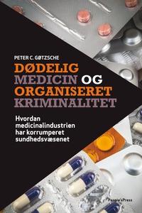 Dødelig medicin og organiseret krimin