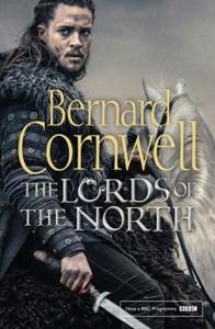 The Lords of the North (ebok) av Bernard Corn