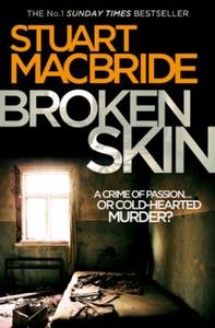 Broken Skin (ebok) av Stuart MacBride