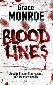 Blood Lines (ebok) av Grace Monroe