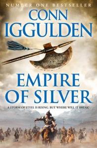 Empire of Silver (ebok) av Conn Iggulden