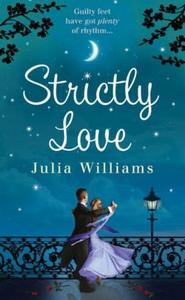 Strictly Love (ebok) av Julia Williams