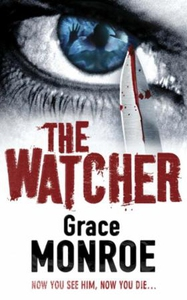 The Watcher (ebok) av Grace Monroe