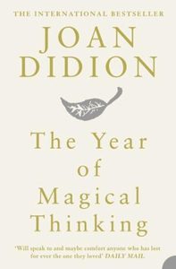 The Year of Magical Thinking (ebok) av Joan D