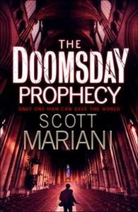 The Doomsday Prophecy (ebok) av Scott Mariani