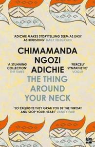 The Thing Around Your Neck (ebok) av Chimaman