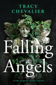 Falling Angels (ebok) av Tracy Chevalier