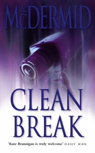 Clean Break (ebok) av Val McDermid