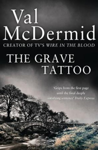 The Grave Tattoo (ebok) av Val McDermid