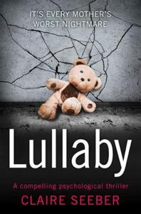Lullaby (ebok) av Claire Seeber
