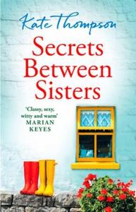 Secrets Between Sisters (ebok) av Kate Thomps