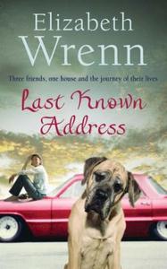 Last Known Address (ebok) av Elizabeth Wrenn