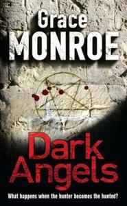 Dark Angels (ebok) av Grace Monroe