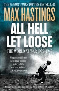 All Hell Let Loose (ebok) av Max Hastings