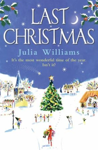 Last Christmas (ebok) av Julia Williams