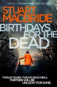 Birthdays for the dead (ebok) av Stuart MacBr