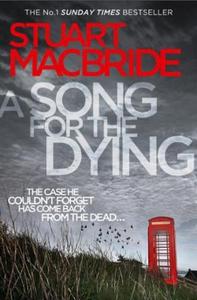 A Song for the Dying (ebok) av Stuart MacBrid