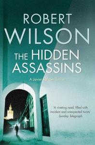 The Hidden Assassins (ebok) av Robert Wilson