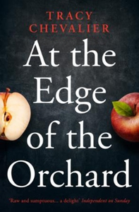 At the edge of the orchard (ebok) av Tracy Ch