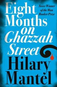 Eight Months on Ghazzah Street (ebok) av Hila
