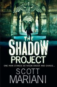 The Shadow Project (ebok) av Scott Mariani
