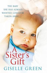A Sister's Gift (ebok) av Giselle Green