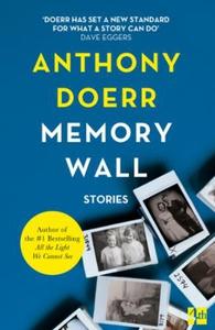 Memory Wall (ebok) av Anthony Doerr