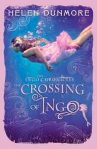 The Crossing of Ingo (ebok) av Helen Dunmore