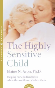 The Highly Sensitive Child (ebok) av Elaine N